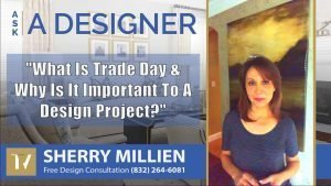 What Is Trade Day And Why Is It Important To Any Interior Design Project